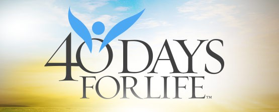 40 Days for Life Spring 2015 Campaign